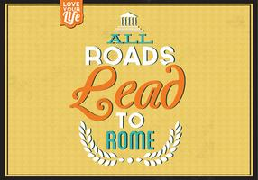 All Roads Lead to Rome Vector Background