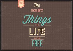 Best Things Are Free Vector Background