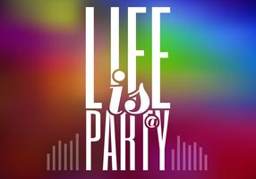 Life is a Party Vector Background