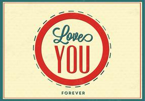Love You Forever Love Vector Background