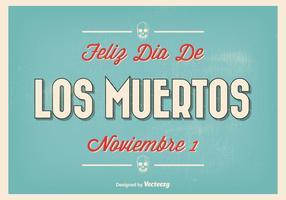 Vintage Typographic Dia de Los Muertos Illustration