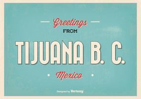 Retro Style Tijuana Greeting Illustration