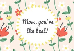 Mom's the Best Card Vector
