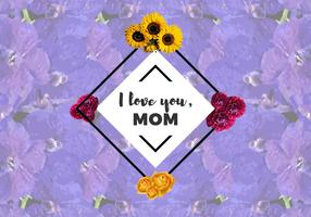 Free I Love You Mom Flowers Vector