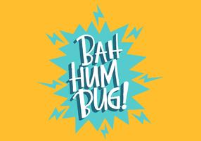 Bah Hum Bug Lettering