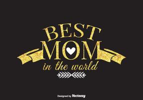 Free Best Mom In The World Vector Card