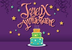 Happy Birthday in French Joyeux Anniversaire with Tart Cake