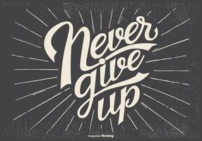 Typographic 'Never Give Up' Illustration