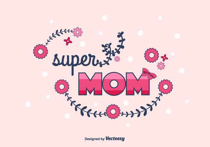Super Mom Vector Background