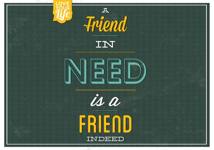 A Friend In Need Vector Background