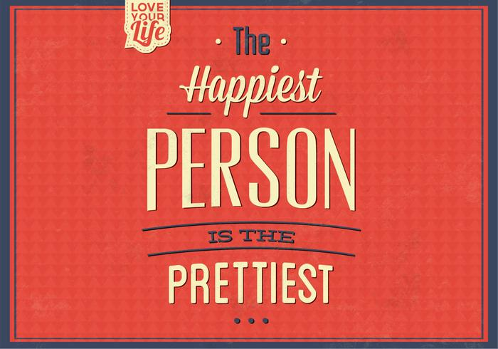 The Happiest Person Vector Background