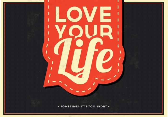 Love Your Life Vector Background