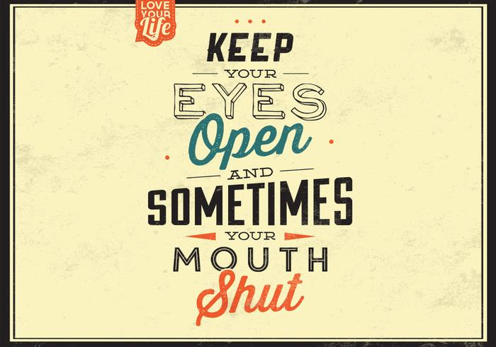 Keep Your Eyes Open Vector Background