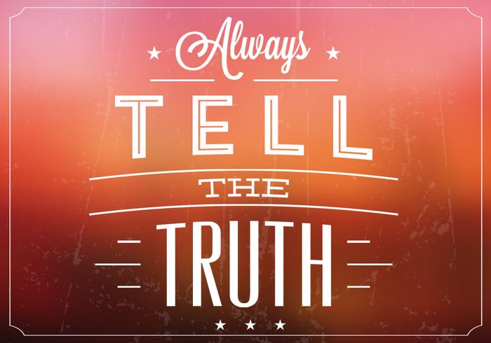 Blurry Tell the Truth Vector Background
