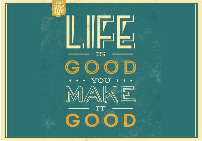 Livet är bra vektor bakgrund