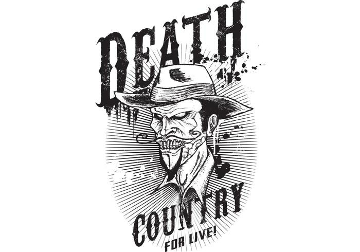 Death Country for Live! Tshirt Design Vector