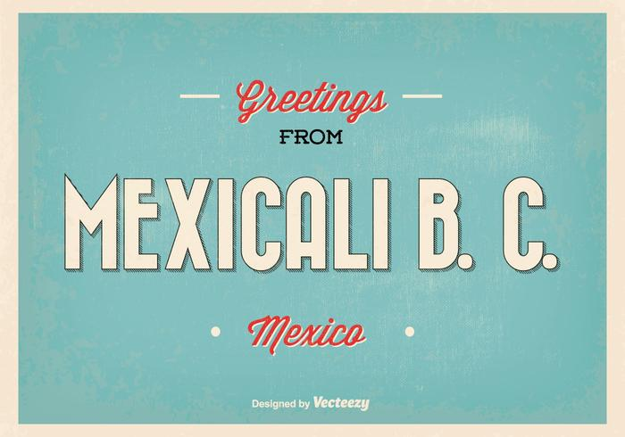 Mexicali Mexico Retro Greeting Vector Illustration
