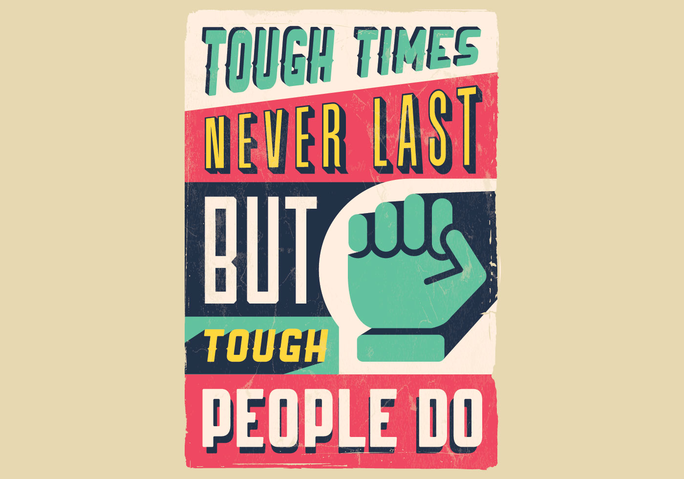 Tough Times Inspirational Poster - Download Free Vectors ...