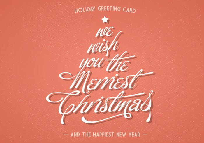 We Wish You The Merriest Christmas Vector