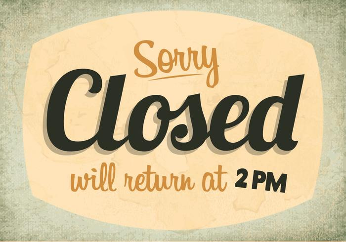 Sorry, We're Closed Sign Vector