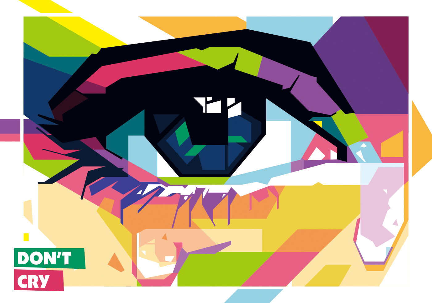 Don T Cry Vector Wpap Download Free Vector Art Stock