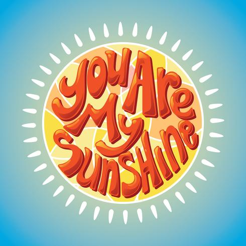 You Are My Sunshine Lettering met 3D-stijl