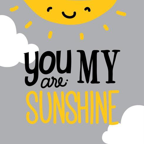 Je bent mijn Sunshine Vector