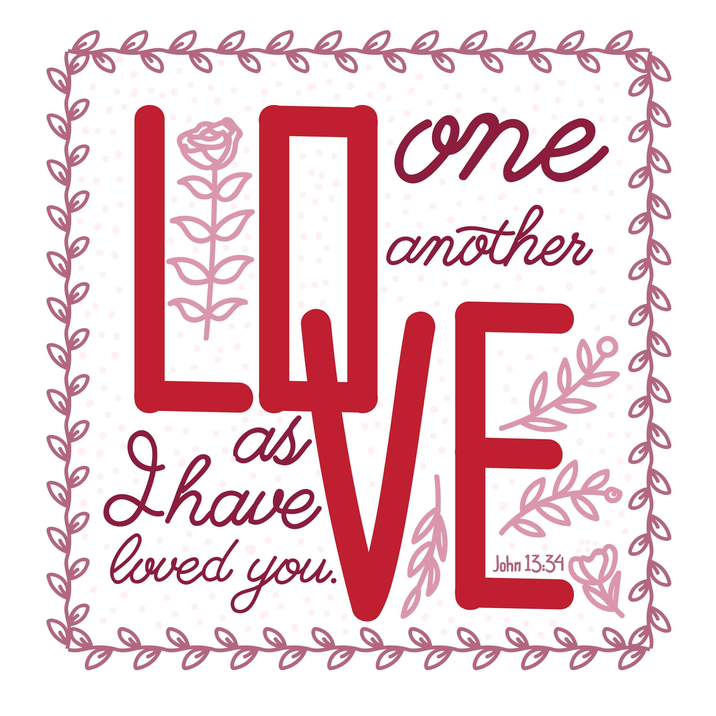 Love One Another: Love One Another Typography