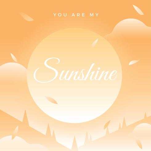 You Are My Sunshine Quote Vector