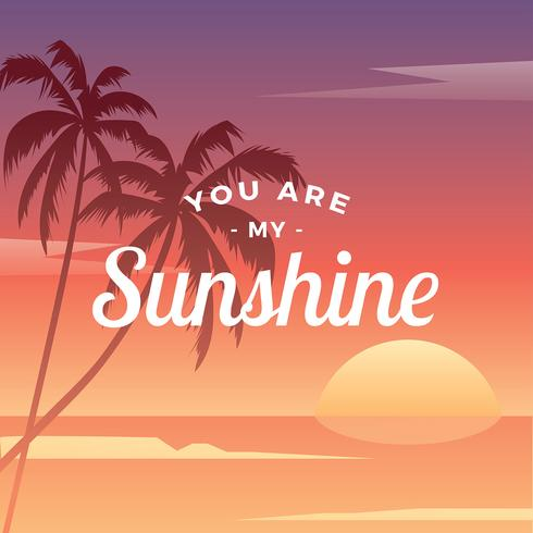 Sunset You Are My Sunshine Vector