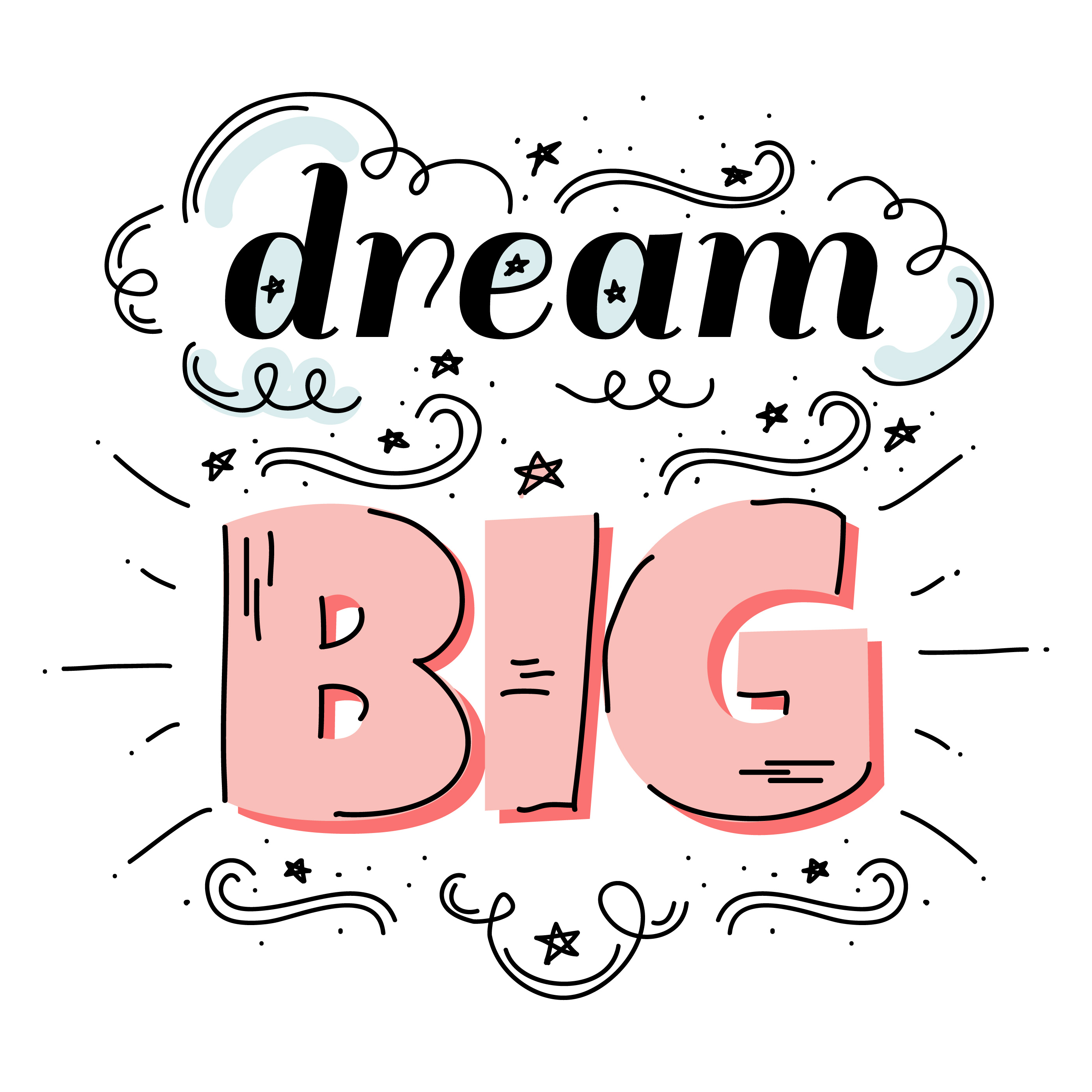 Dream Big Free Vector Art - (125 Free Downloads)