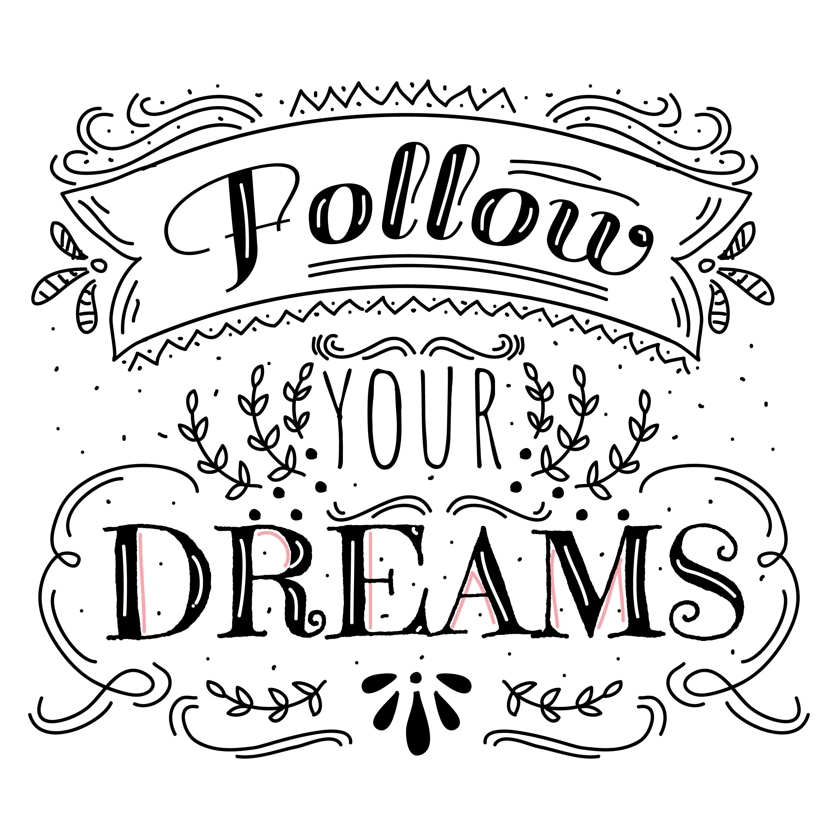 Follow Your Dreams Vector - Download Free Vectors, Clipart ...