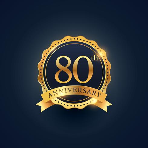 80th anniversary celebration badge label in golden color