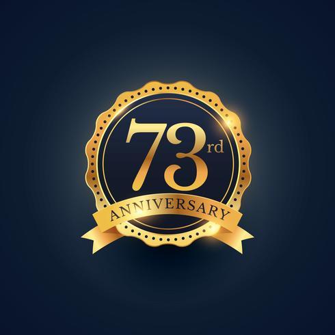 73rd anniversary celebration badge label in golden color
