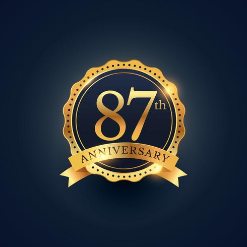 Etiquette insigne du 87ème anniversaire en couleur dorée