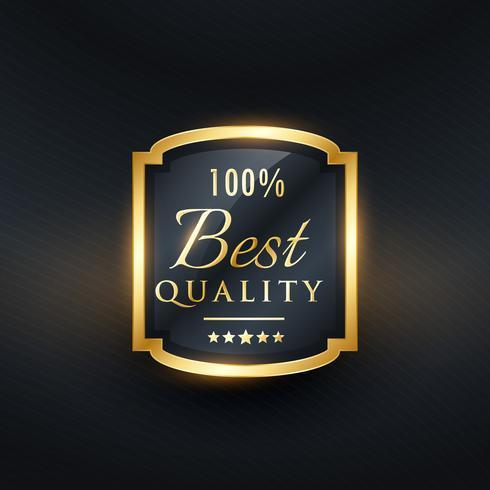 La mejor etiqueta de calidad en diseño premium dorado.