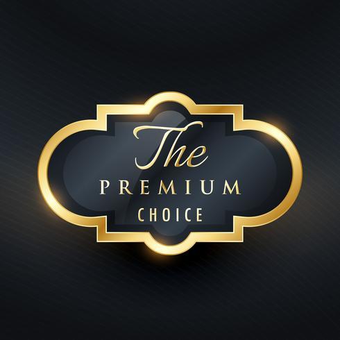 stylish premium choice label design