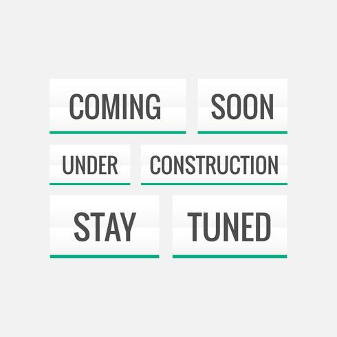 coming soon, under construction and stay tuned text on white bac
