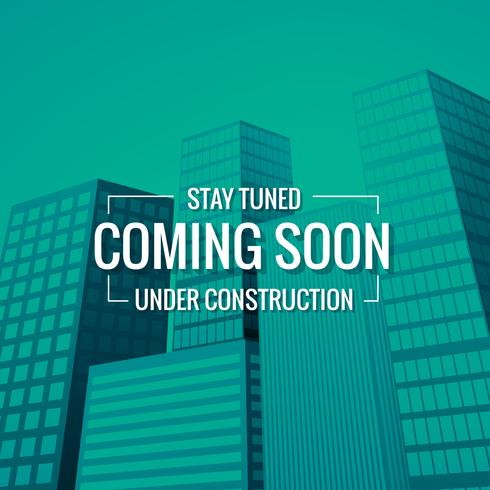 sstay tuned coming soon text with building at background