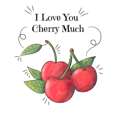 Watercolor Cherries With Inspirational Quote And Play-Words