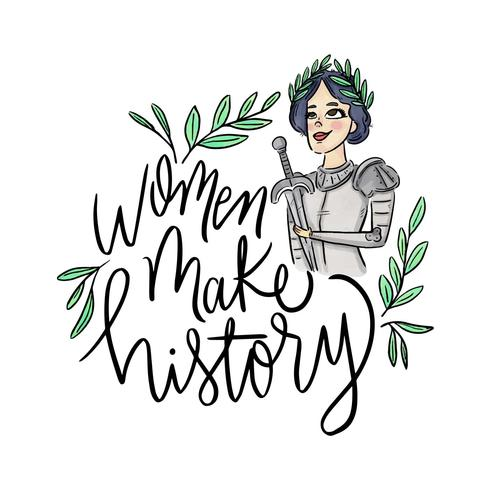 Lettering About Women's Day With Joan Of Arc Character vector