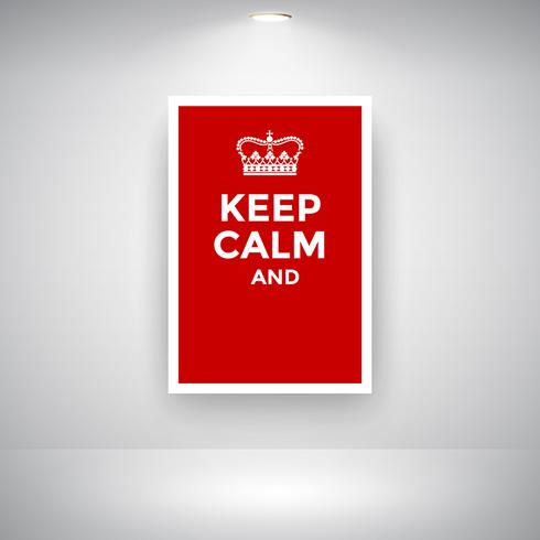 Red Keep Calm Poster With Crown On Wall