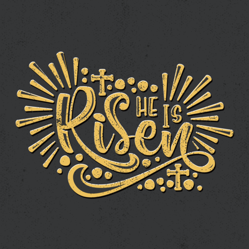 He Is Risen Typography