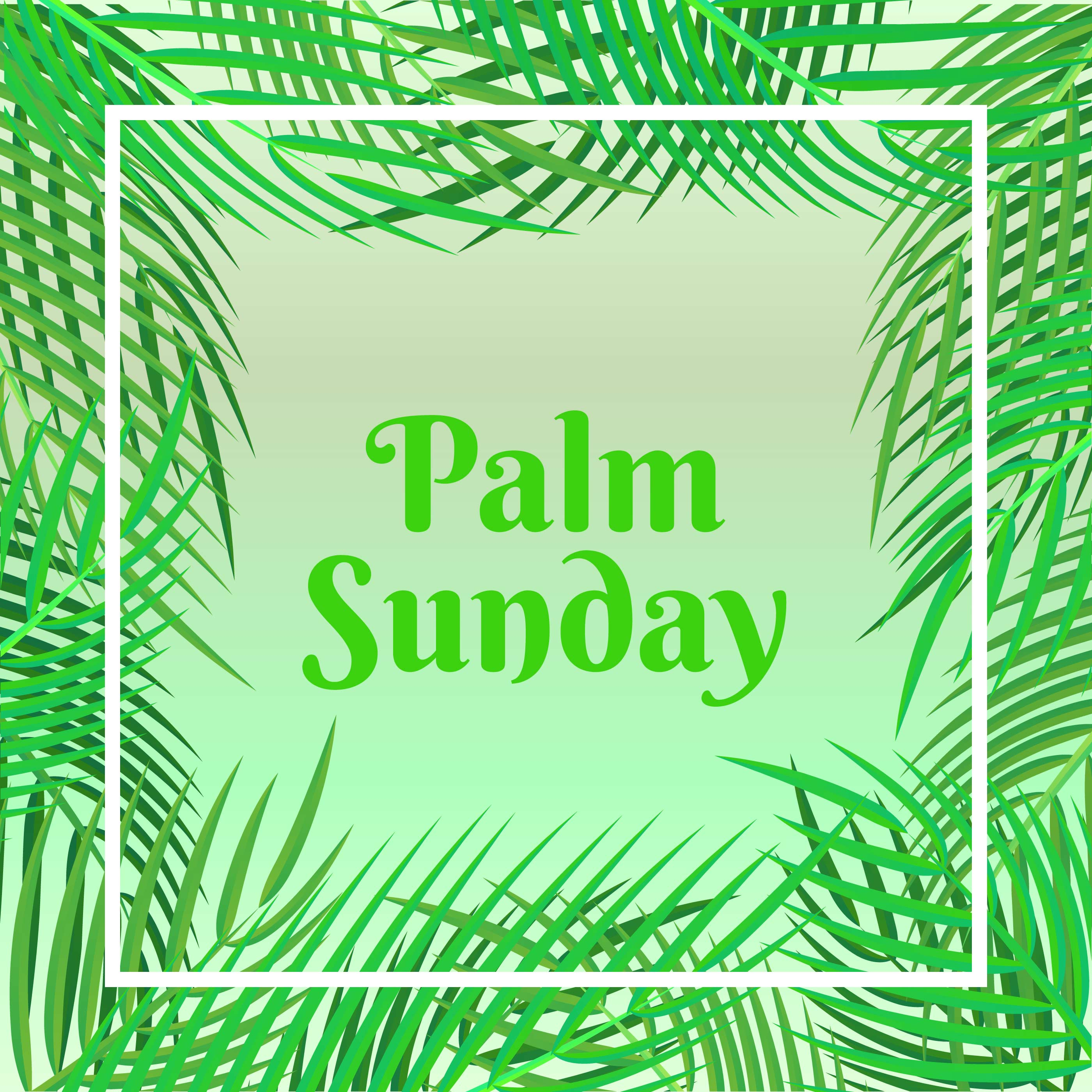 Palm Sunday Holiday Card With Palm Leaves Border ...