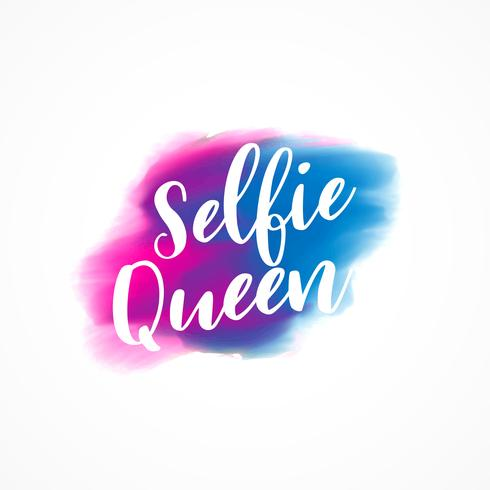 """selfie queen"" text with watercolor ink effect"
