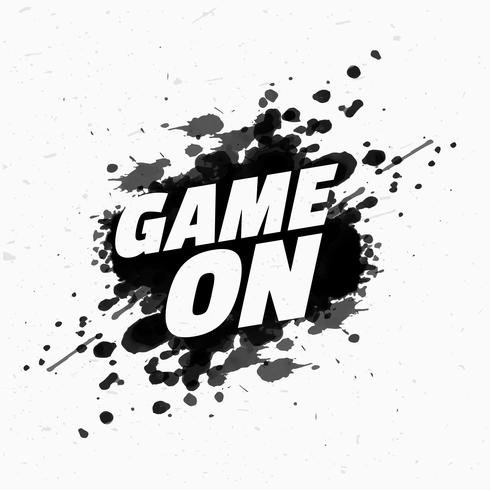 game on message on black ink splash