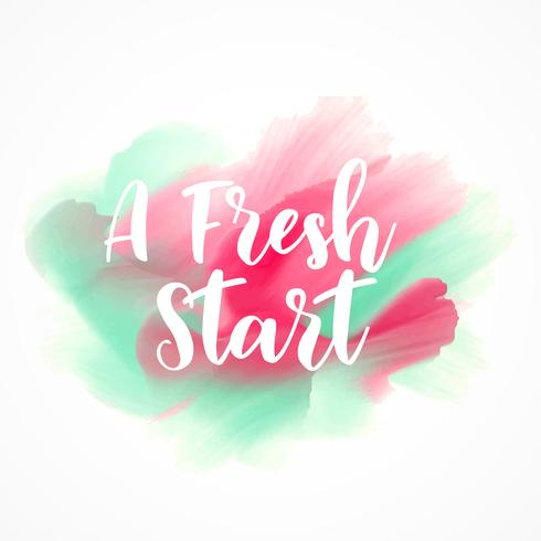 a fresh start custom lettering on watercolor splash background