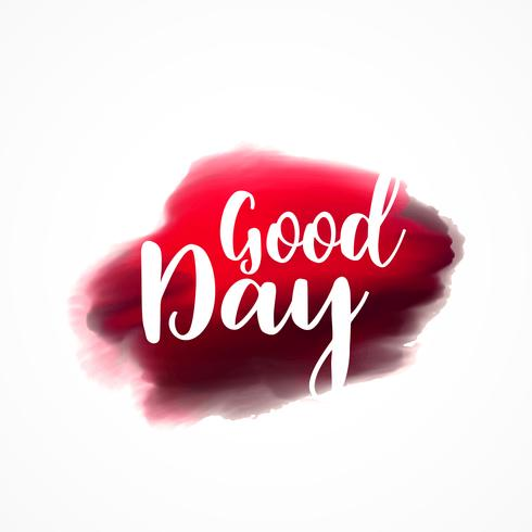 good day greeting on red plaint stroke background