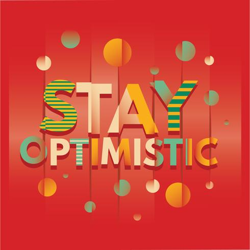 Het woord van Stay Optimistic Typography with Glitch Effect and Mirror Background