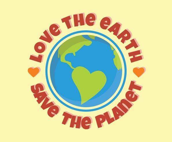 Love the Earth Vector